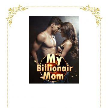 NovelCat My Billionaire Mom Chapter 1: 5 Million in Living Fees